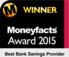Winner: Best Bank Savings Provider, Moneyfacts Awards 2015
